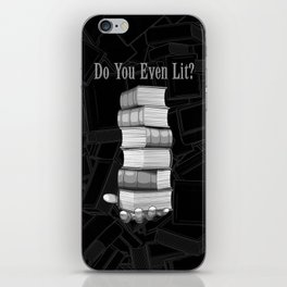 Do You Even Lit? iPhone Skin