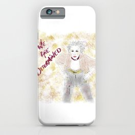 We are determined  iPhone Case
