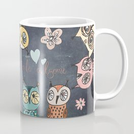 Don´t forget to be owlsome - Animal Owl Owls Fun illustration Coffee Mug