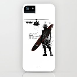 Charlie Dont Surf iPhone Case