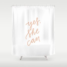 Yes She Can - Lettering Shower Curtain