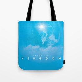 Enter The Kingdom Tote Bag