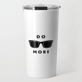 - do more - Travel Mug