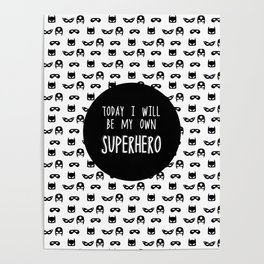 My own superhero Poster