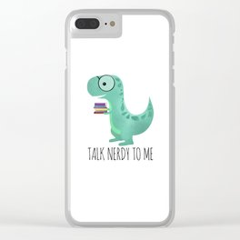 Talk Nerdy To Me Clear iPhone Case
