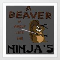 beaver Art Prints featuring Beaver by Derek Donovan