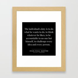 55  | Jean-Paul Sartre Quotes | 190810 Framed Art Print