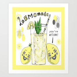 You're Welcome, Love, The Lemons Art Print