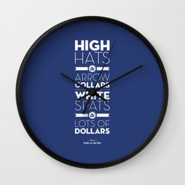 One Hit Wonder- Puttin' on the Ritz, Royal Blue Wall Clock