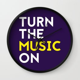 Turn the Music On Wall Clock