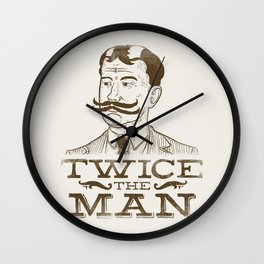Twice the Man Wall Clock