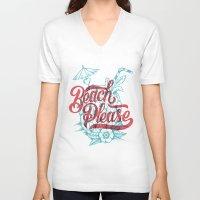 beach V-neck T-shirts featuring Beach Please by CaliDoso