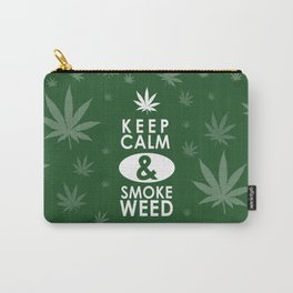 """Keep Calm and Smoke Weed"" Carry-All Pouch"