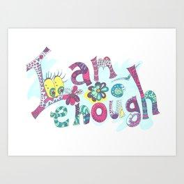 Medilludesign affirmation I am enough Art Print