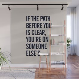 Motivational life quote, Joseph Campbell, path quotes, overcome life's challenges Wall Mural