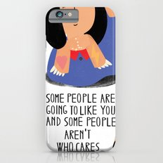 Some people Slim Case iPhone 6s