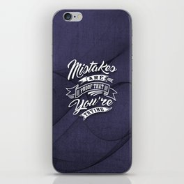 You're Trying - Inspirational Quotes. iPhone Skin