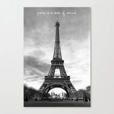 Paris is not a city, it's a state of mind Canvas Print