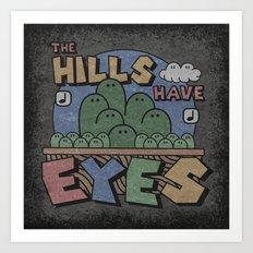 The Hills Have Eyes Art Print