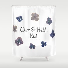 Give Em Hell, Kid Shower Curtain