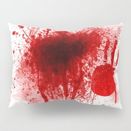 Bloody Day Pillow Sham