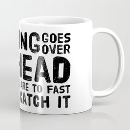 Quote by Star-Lord T-Shirt Coffee Mug