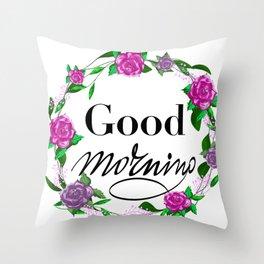 Good morning floral wreath Throw Pillow