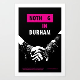 Nothing in Durham - poster with story summary Art Print