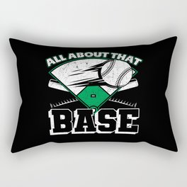All About That Base Rectangular Pillow