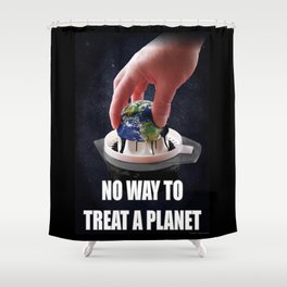 No Way to Treat a Planet 01. Shower Curtain