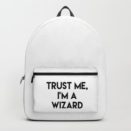 Trust me I'm a wizard Backpack
