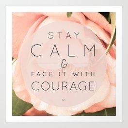 Stay Calm Art Print