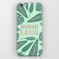Dream Out Loud iPhone & iPod Skin