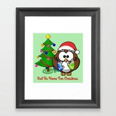 Owl Be Home for Christmas Framed Art Print
