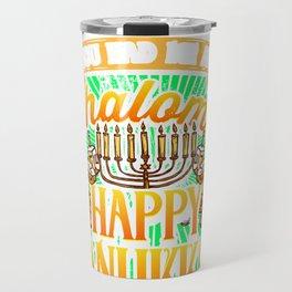Hanukkah You Had me at Shalom Happy Hanukkah Travel Mug