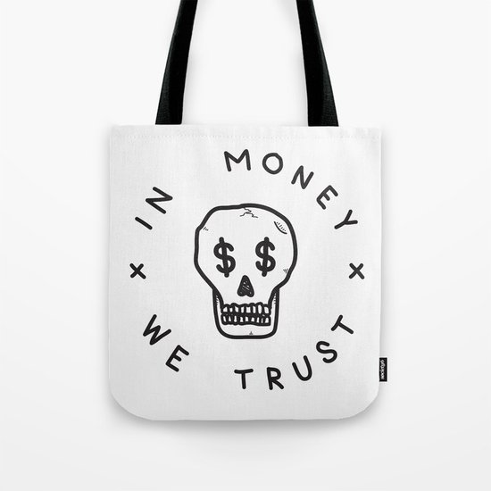 In Money We Trust Tote Bag