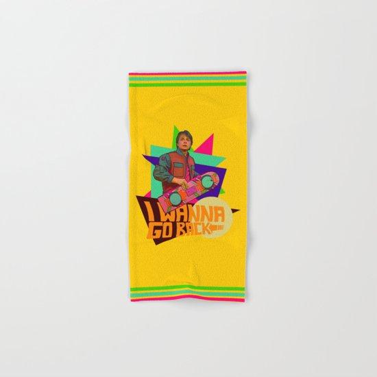 I Wanna Go Back!  |  Hoverboard  |  80's Inspiration Hand & Bath Towel