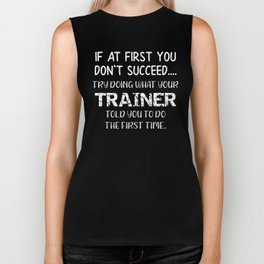 Fitness Do What Your Trainer Told You To DO the First Time Personal Trainer Biker Tank