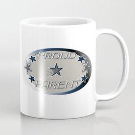 """PROUD PARENT"" ""DALLAS STYLE"" Coffee Mug"