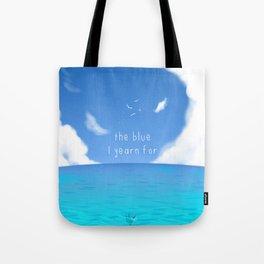 The Blue I yearn for Tote Bag