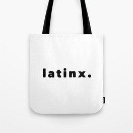 Latinx. Tote Bag