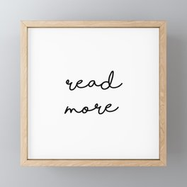 Read More Framed Mini Art Print