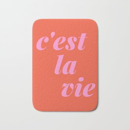 C'est La Vie French Language Saying in Bright Pink and Orange Bath Mat