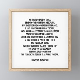 FEAR AND LOATHING - HUNTER S. THOMPSON QUOTE Framed Mini Art Print