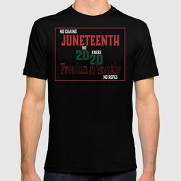 Juneteenth  2020 freedom to breathe T-shirt