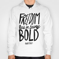 freedom Hoodies featuring Freedom  by Leah Flores