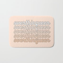 the queen of overthinking Bath Mat