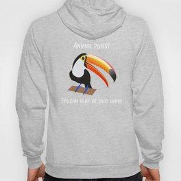 Bird Toucan Play At That Game Bird Pun Hoody