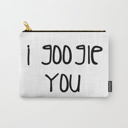 I g-ogle you Carry-All Pouch