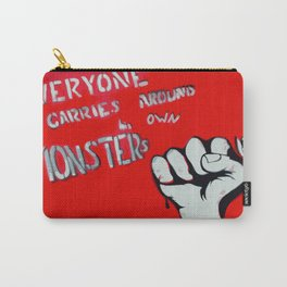 Everyone Carries Their Own Monsters Carry-All Pouch